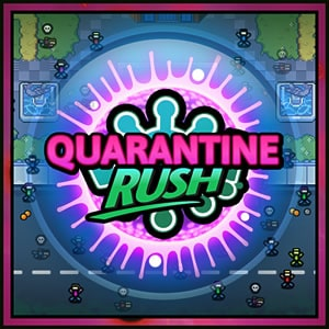 Quarantine Rush
